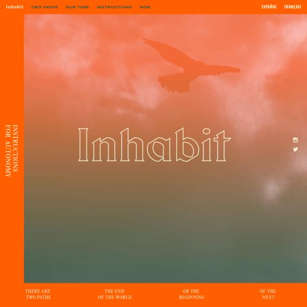 Inhabit: Instructions for Autonomy