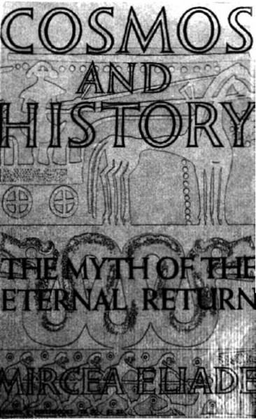 eliade_mircea_cosmos_and_history_the_myth_of_the_eternal_return_1959.pdf