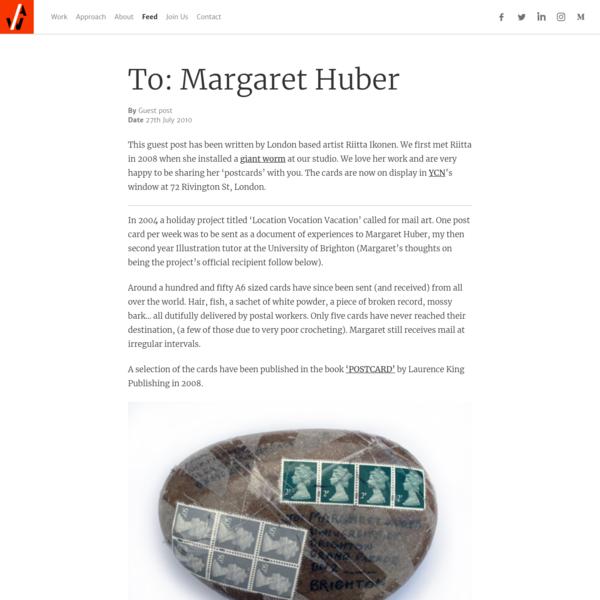To: Margaret Huber