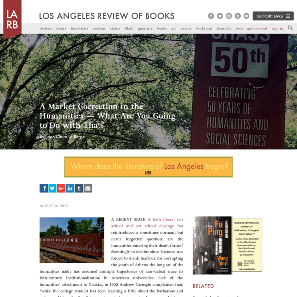A Market Correction in the Humanities - What Are You Going to Do with That? - Los Angeles Review of Books