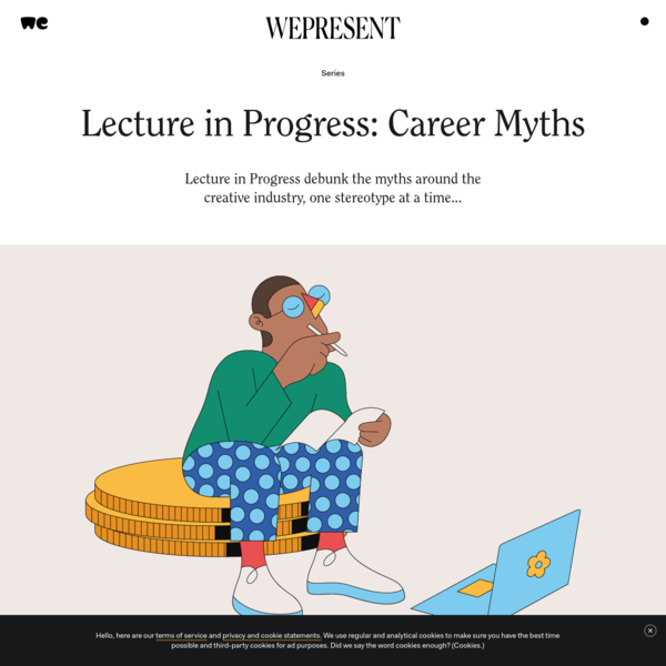 WePresent | Lecture in Progress: Career Myths