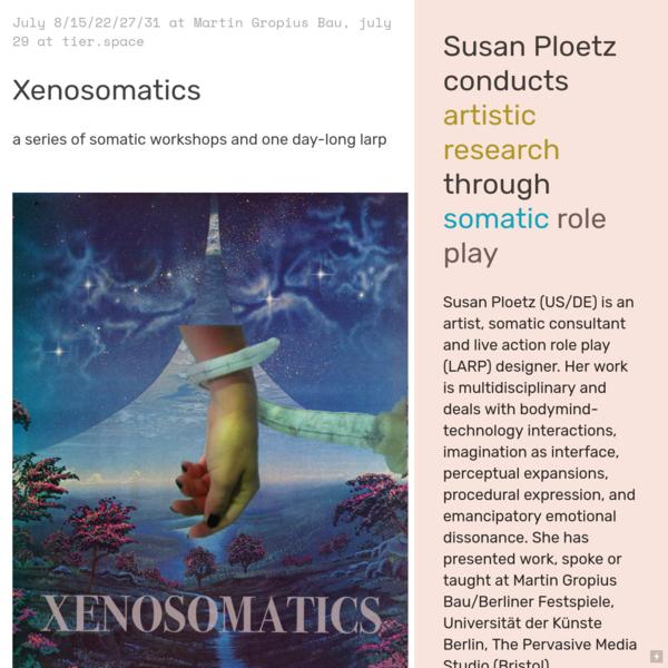 Xenosomatics - susan ploetz