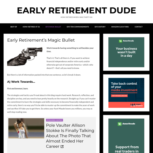 Early Retirement's Magic Bullet - Early Retirement Dude