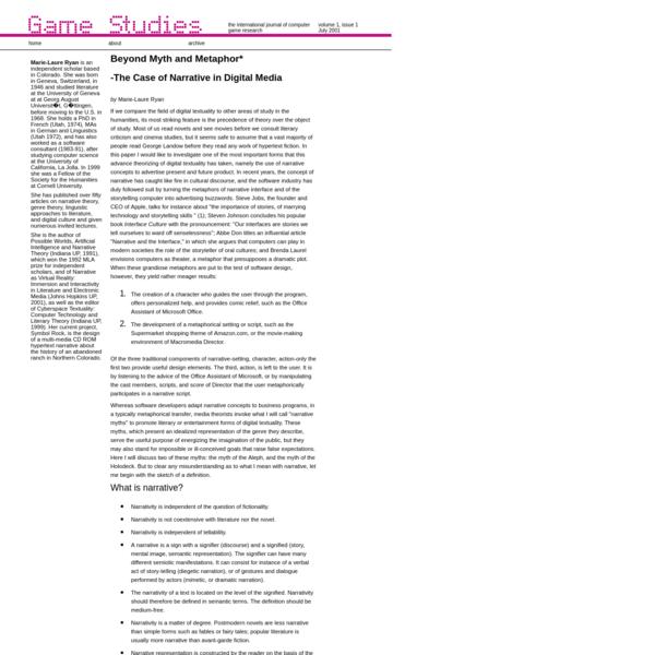 Game Studies 0101: Ryan: Beyond Myth and Metaphor: The Case of Narrative in Digital Media