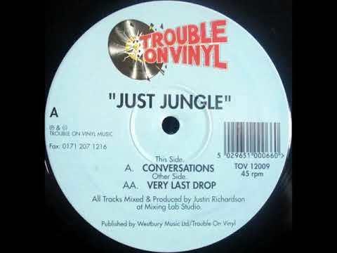 Just jungle - Very Last Drop