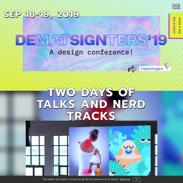 Design Matters 19 - a design conference! Copenhagen, Sep. 18-19, 2019