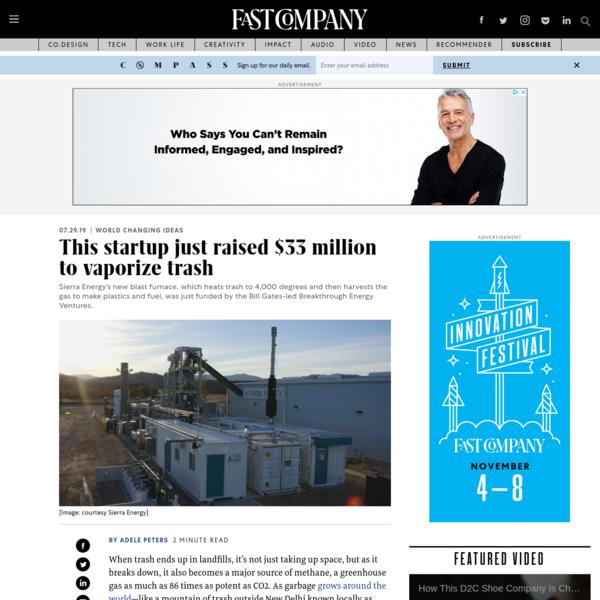 This startup just raised $33 million to vaporize trash