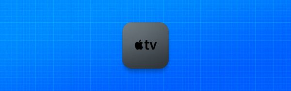Designing for the Apple TV