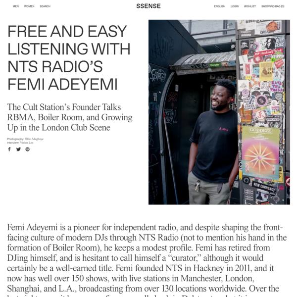 Free And Easy Listening With NTS Radio's Femi Adeyemi