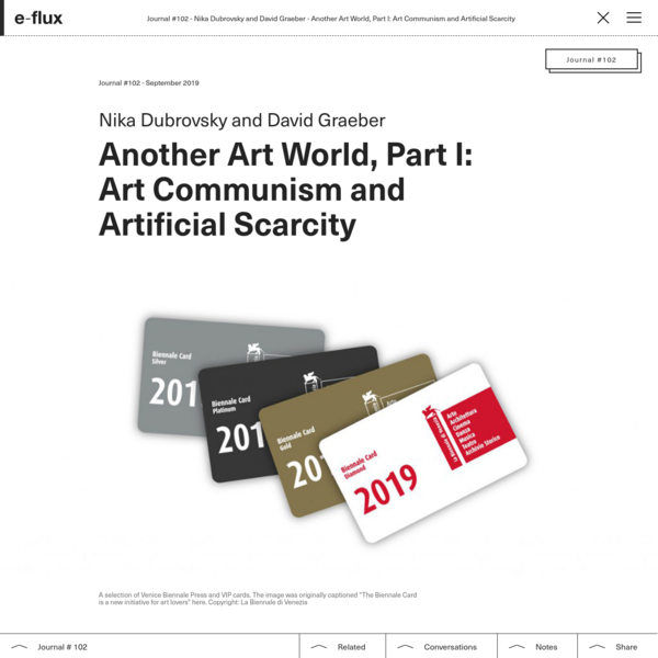 Another Art World, Part I: Art Communism and Artificial Scarcity - Journal #102 September 2019 - e-flux