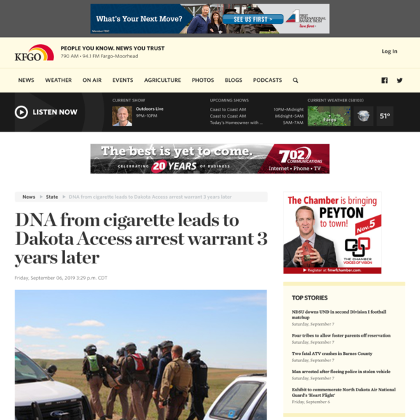 DNA from cigarette leads to Dakota Access arrest warrant 3 years later | News | The Mighty 790 KFGO
