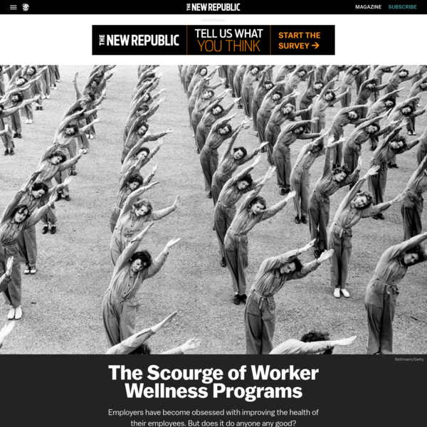 The Scourge of Worker Wellness Programs