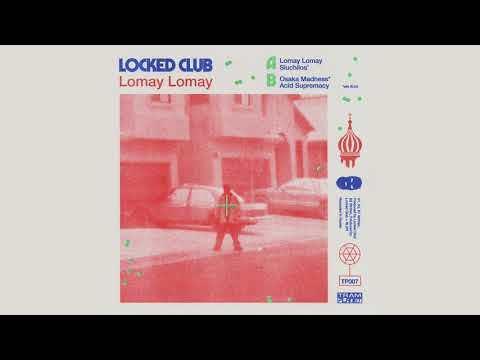 Locked Club - ЛОМАЙ EP