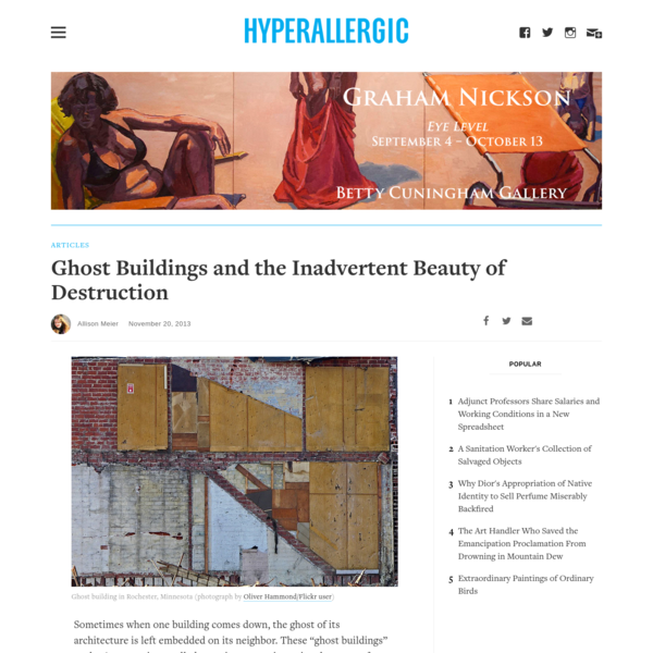 Ghost Buildings and the Inadvertent Beauty of Destruction