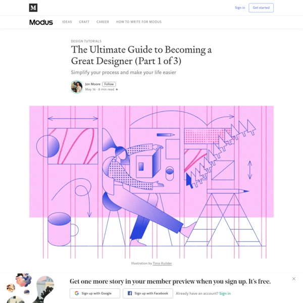 The Ultimate Guide to Becoming a Great Designer (Part 1 of 3)