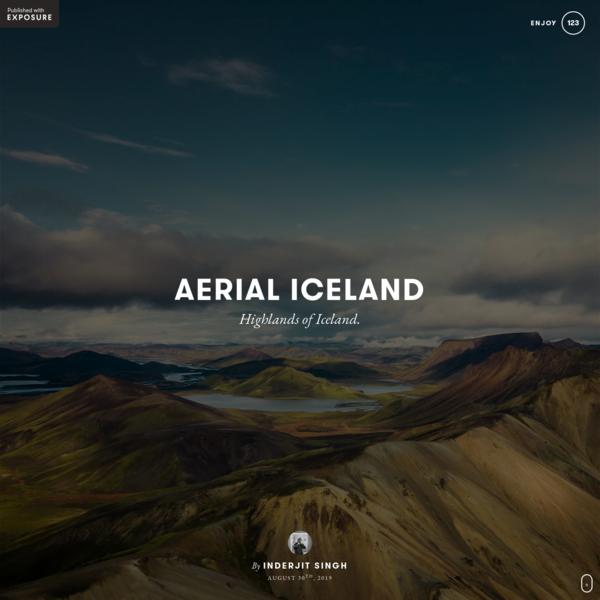 AERIAL ICELAND by Inderjit Singh on Exposure
