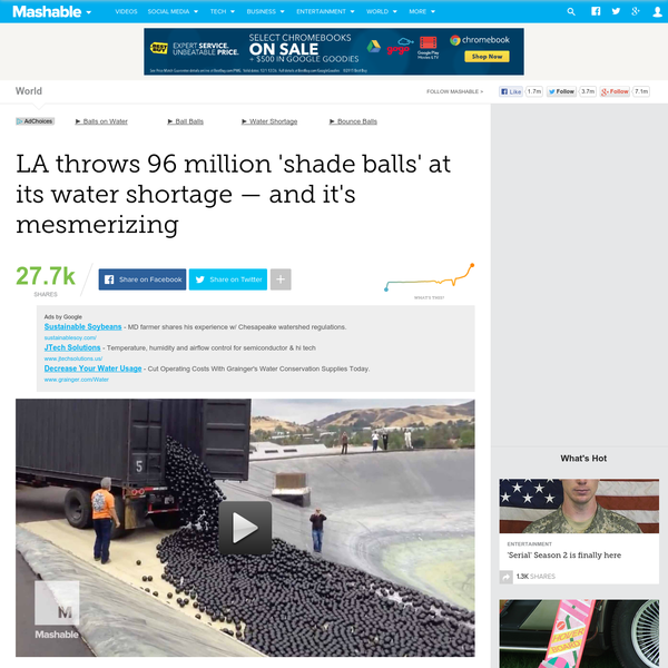 "Los Angeles is throwing shade at its water problem - literally. The city has deployed a total of 96 million ""shade balls"" into the LA Reservoir in an effort to save 300 million gallons of water. California is currently in the midst of its worst drought on record, and all hands are on deck to conserve the state's precious water supply."