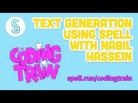 Text Generation using Spell with Nabil Hassein