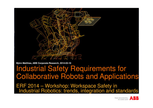 Industrial Safety Requirements for Collaborative Robots and Applications