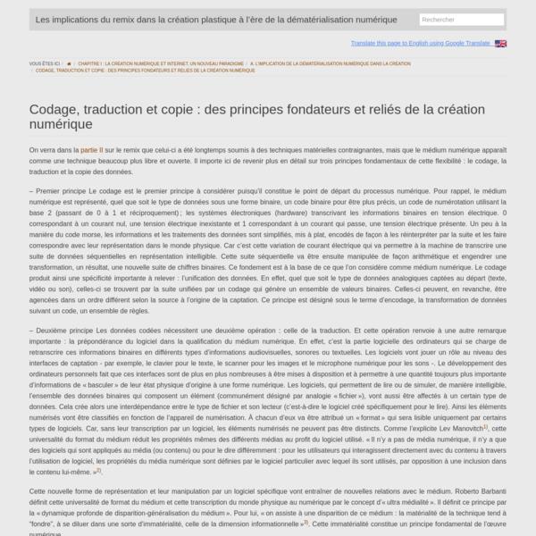 (FR) Codage, traduction et copie : des principes fondateurs et reliés de la création numérique