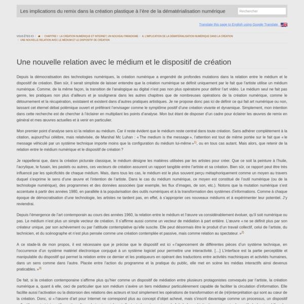 (FR) Une nouvelle relation avec le médium et le dispositif de création