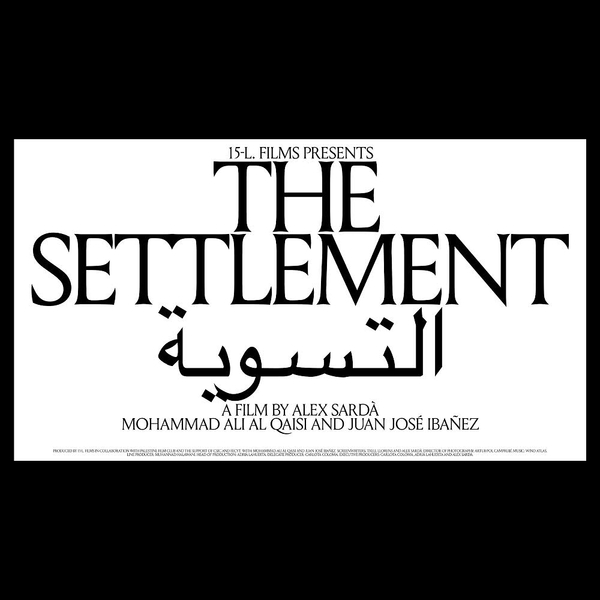 THE SETTLEMENT, A film directed by @alexsardaff and produced by @15lfilms Designed with @josepdols and @sergivilabori #TheSe...