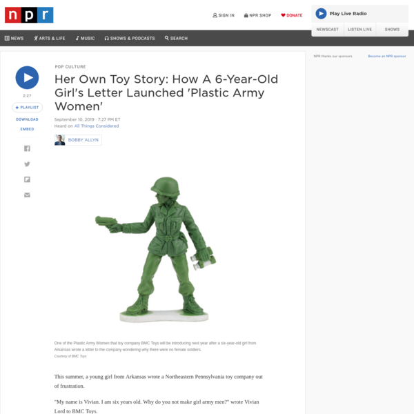 Her Own Toy Story: How A 6-Year-Old Girl's Letter Launched 'Plastic Army Women'