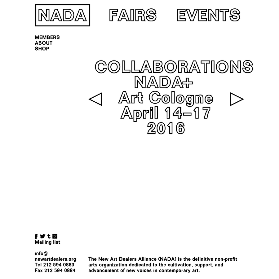 New Art Dealers Alliance (NADA) is a not-for-profit collective of professionals working with contemporary art.