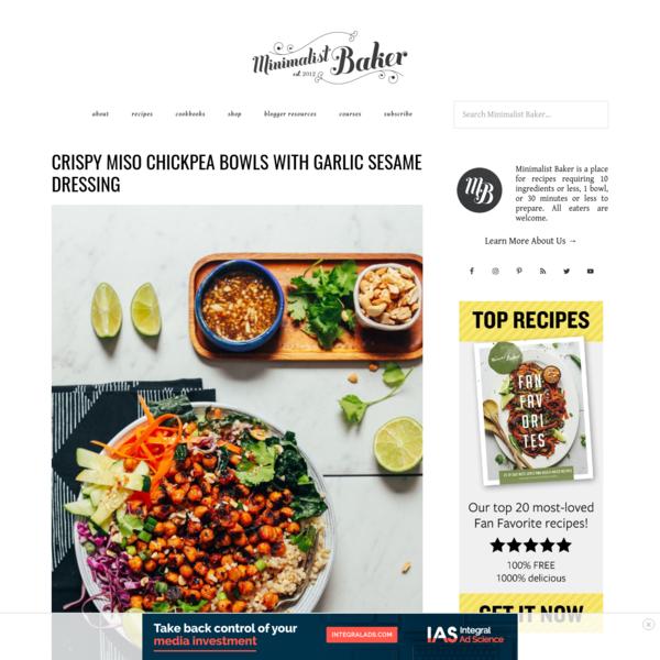 Crispy Miso Chickpea Bowls with Garlic Sesame Dressing | Minimalist Baker Recipes