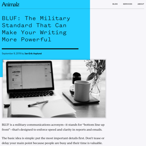 BLUF: The Military Standard That Can Make Your Writing More Powerful - Animalz