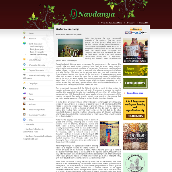 Navdanya is a network of seed keepers and organic producers spread across 16 states in India.It has its 54 seed banks across the country and organic farm spread over an area of 20 acres in Uttranchal, north India.