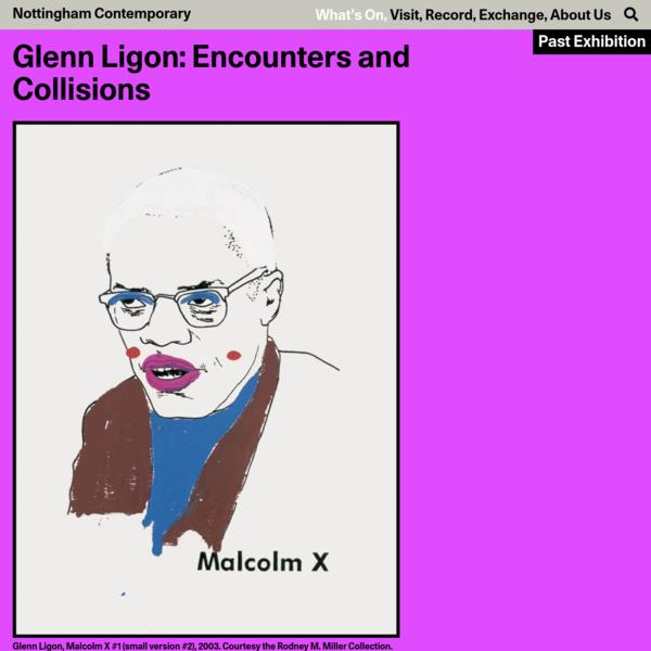 Glenn Ligon: Encounters and Collisions