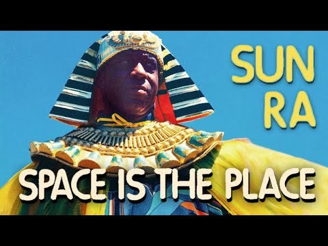Sun Ra, Space is the Place, 1972 extended