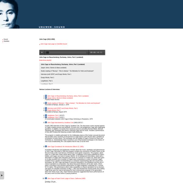 UbuWeb Sound :: John Cage - Various Lectures & Interviews
