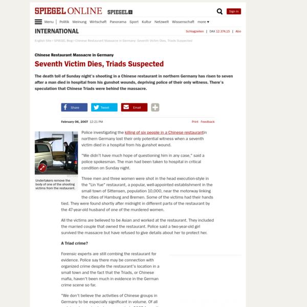 Chinese Restaurant Massacre in Germany: Seventh Victim Dies, Triads Suspected - SPIEGEL ONLINE - International