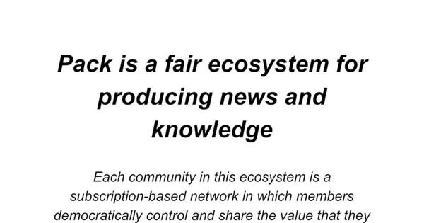 pack - a new way to produce news and knowledge