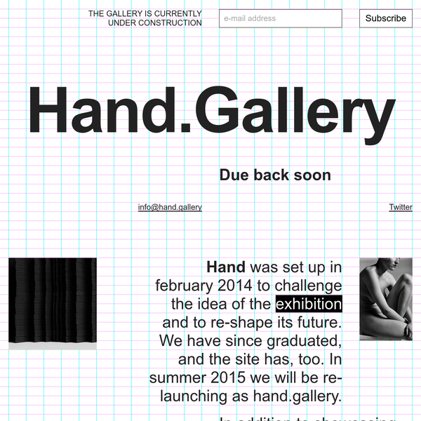 Hand.Gallery is an online art and design gallery. We showcase exhibitions from emerging artists and designers, whilst exploring the limits of what it means to exhibit online.