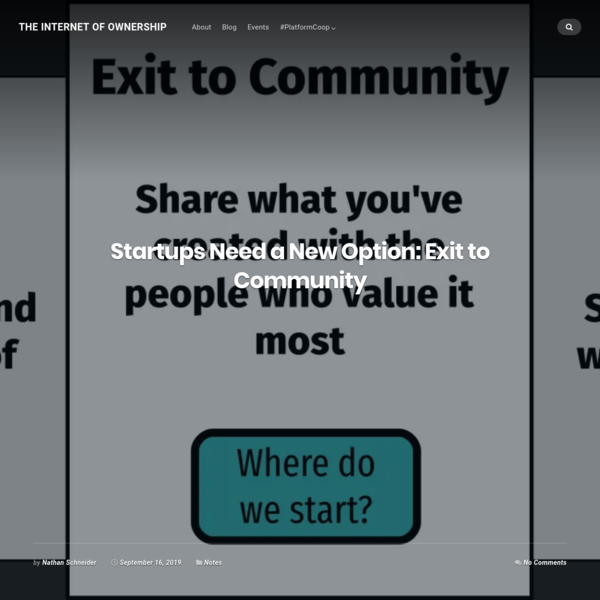 Startups Need a New Option: Exit to Community