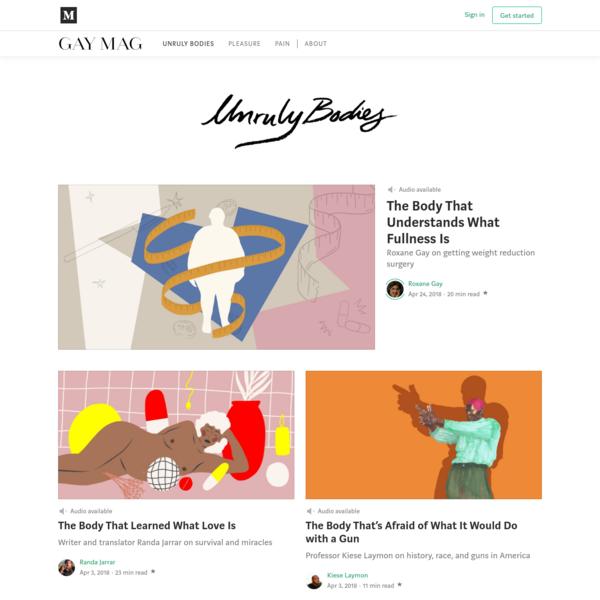 Unruly Bodies - Gay Mag