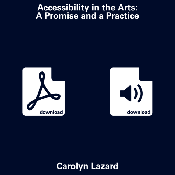 Accessibility in the Arts: A Promise and a Practice