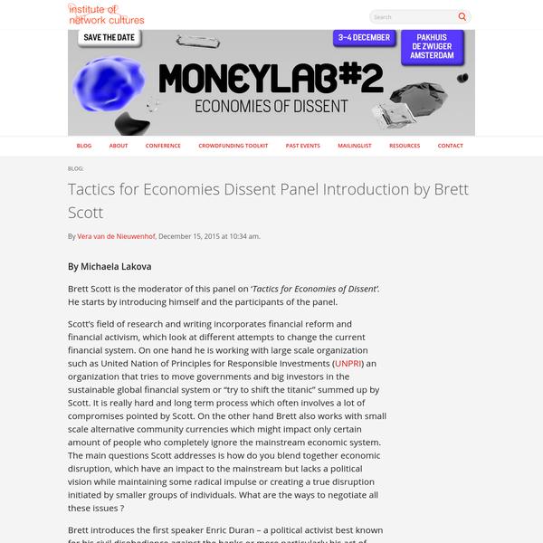 Tactics for Economies Dissent Panel Introduction by Brett Scott