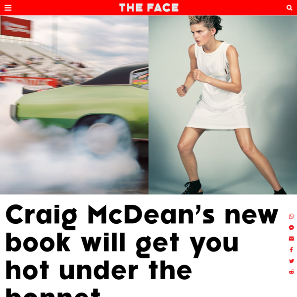 Craig McDean's new book will get you hot under the bonnet