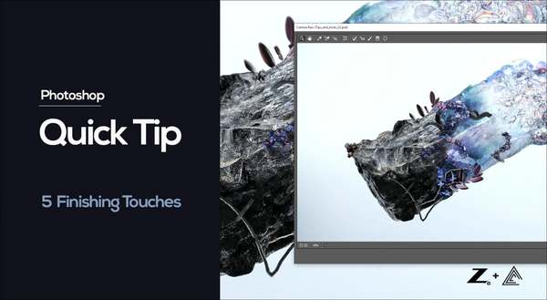 Quicktip 6 - Five Finishing Touches