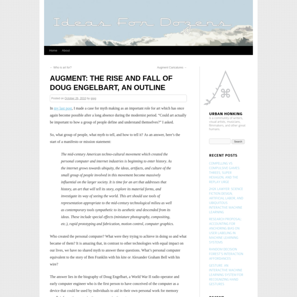 Augment: The Rise and Fall of Doug Engelbart, an Outline