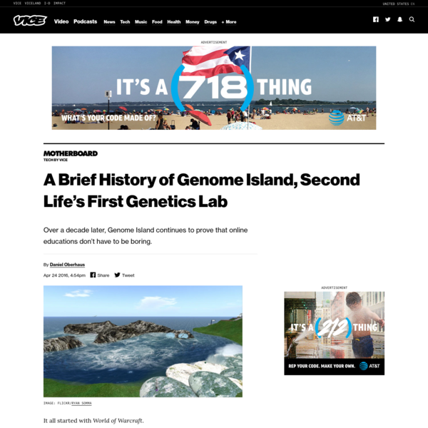 A Brief History of Genome Island, Second Life's First Genetics Lab