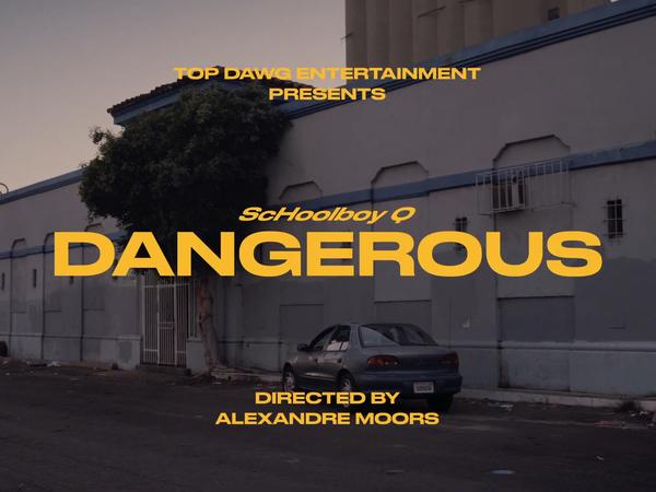 Schoolboy Q - Dangerous