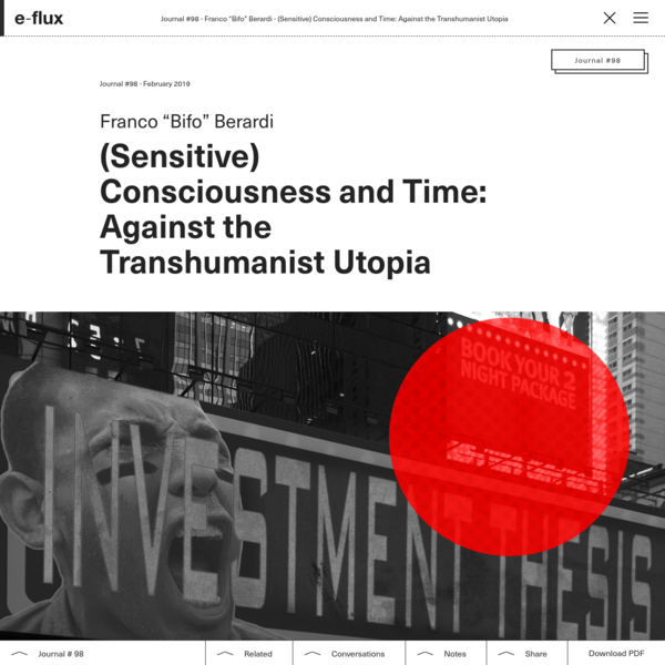 (Sensitive) Consciousness and Time: Against the Transhumanist Utopia