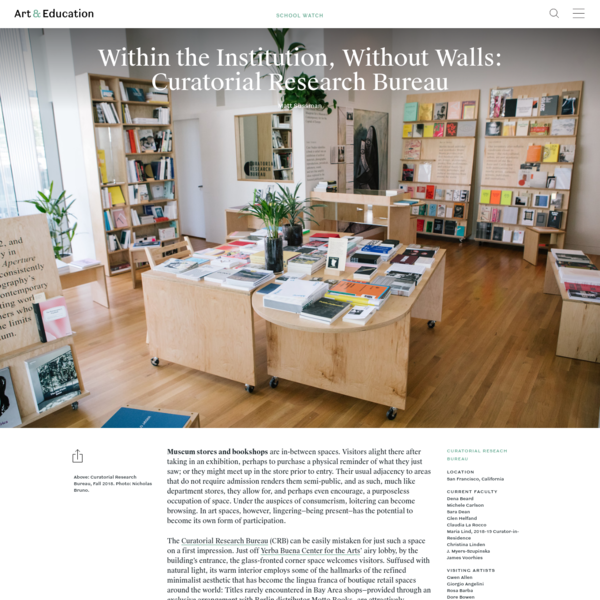 Within the Institution, Without Walls: Curatorial Research Bureau - School Watch - Art & Education