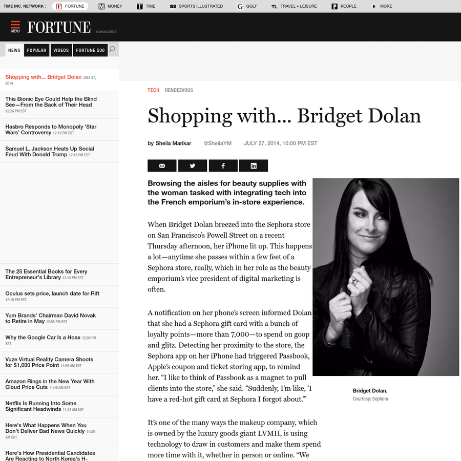 When Bridget Dolan breezed into the Sephora store on San Francisco's Powell Street on a recent Thursday afternoon, her iPhone lit up. This happens a lot-anytime she passes within a few feet of a Sephora store, really, which in her role as the beauty emporium's vice president of digital marketing is often.