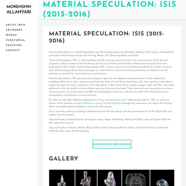 Material Speculation: ISIS (2015-2016) - Morehshin Allahyari